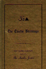 Very Good, The Twelve Blessings: The Cosmic Concept as Given by the Master Jesus