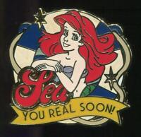 The Little Mermaid Ariel Sea You Real Soon Disney Pin 79786