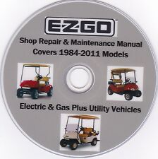 EZ-GO Golf carts 1984-2011 - FACTORY Parts SERVICE SHOP & MAINTENANCE MANUAL