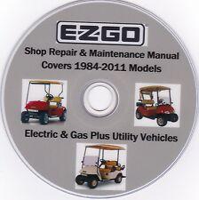 EZ-GO Golf carts 1984-2011 - FACTORY SERVICE REPAIR SHOP & MAINTENANCE MANUAL