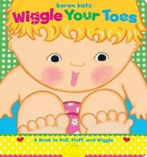 Wiggle Your Toes by Karen Katz c2006 NEW Board Book, We Combine Shipping