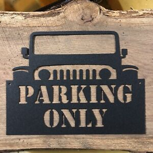 Jeep Themed Parking Only Metal Sign