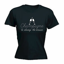Champagne Is Always The Answer WOMENS T-SHIRT beer drink funny mothers day gift