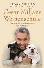 Cesar Millans Welpenschule (2013, Taschenbuch) von Melissa Jo Peltier und Cesar Millan
