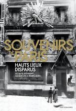 souvenirs de Paris   hauts lieux disparus Collectif Neuf Livre