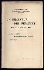 F. BRIFFAUD UN RECEVEUR DES FINANCES SOUS LA REVOLUTION FRANCAISE 1909 EVREUX