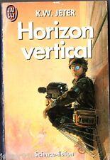 K.W JETER ¤ HORIZON VERTICAL ¤ 1990 j'ai lu SF