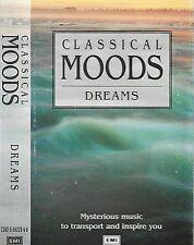 VARIOUS CLASSICAL MOODS DREAMS CASSETTE ALBUM GRIEG DUKAS SATIE RAVEL DEBUSSY