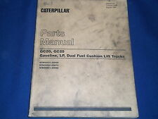 CAT CATERPILLAR GC20 GC25 FORKLIFT LIFT TRUCK PARTS BOOK MANUAL S/N 4EM 5EM