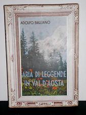 1951 ARIA DI LEGGENDE IN VAL D'AOSTA A. BALLIANO COLLANA D'ORO LE ALPI MONTAGNA