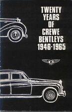 Bentley Twenty Years of Crewe Bentleys 1946-65 Mk VI R & S Types Specs. Prices +