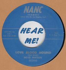 R&B REPRO: MOJO WATSON - Look-A-There/Love Blood Hound NANC