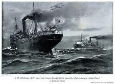 1918 * S.M.Kreuzer WOLF kapert japanischen Dampfer HITACHI-MARU * antique print