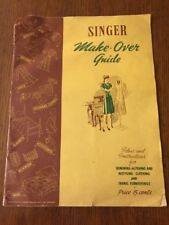 1942 Singer Make-Over Guide Ideas And Instructions Renewing Altering Restyling