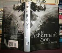 Koepf, Michael THE FISHERMAN'S SON  1st Edition 1st Printing