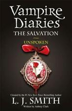 The Vampire Diaries: 12: The Salvation: Unspoken by J Smith, L | Paperback Book
