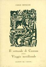 BETOCCHI Carlo. Il vetturale di Cosenza ovvero Viaggio meridionale. 1959