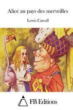 Alice Au Pays des Merveilles by Lewis Carroll (2015, Paperback)