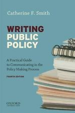 Writing Public Policy : A Practical Guide to Communicating in the Policy-Making