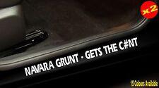 NAVARA d40 np300 4X4 Turbo Diesel UTE Door Sill Stickers GRUNT Funny 400mm PAIR