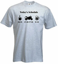 today's Schedule, Road & STREET bicicleta,MOTO, CAMISETA DIVERTIDA