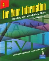 For Your Information Vol. 4 : Reading and Vocabulary Skills by Karen...