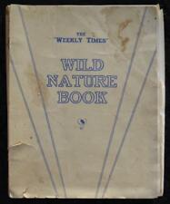 Vintage 1934 Weekly Times Wild Nature Book with Colour Plates - Nature Series