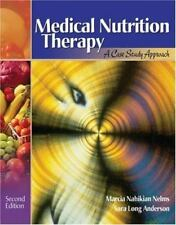 Medical Nutrition Therapy: A Case Study Approach (with InfoTrac)