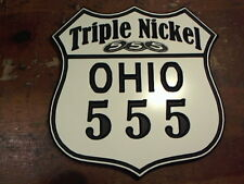 Ohio Triple Nickel 555 custom highway road sign garage man cave
