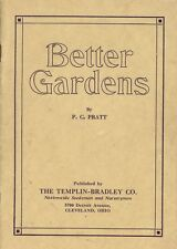 1926 Better Gardens Illustrated Guide Planting Vegetables Flowers Fruits Shrubs