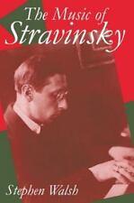 The Music of Stravinsky Clarendon Paperbacks