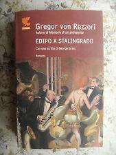 EDIPO A STALINGRADO - GREGOR VON REZZORI -  CON UNO SCRITTO DI GEORGE GROSZ