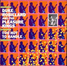 "DUKE ROBILLARD AND THE PLEASURE KINGS ""TOO HOT TO HANDLE"" - LP"
