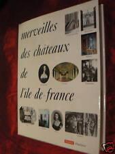 ancien livre merveilles des chateaux d'ile de france
