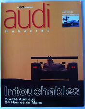 AUDI MAGAZINE n°83 de 2001;  Doublé Audi aux 24 heures du Mans/ Saga Rasmussen