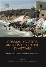 Coastal Disasters and Climate Change in Vietnam : Engineering and Planning...