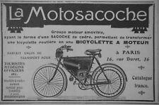 PUBLICITÉ DE PRESSE 1908 LA MOTOSACOCHE LA BICYCLETTE A MOTEUR