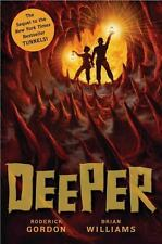 Tunnels: Deeper 2 by Roderick Gordon and Brian Williams 2009, Hardcover Book