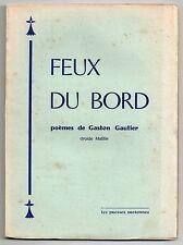 GASTON GAUTIER DRUIDE MATILIN FEUX DU BORD POESIE MARITIME BRETAGNE EO 1963
