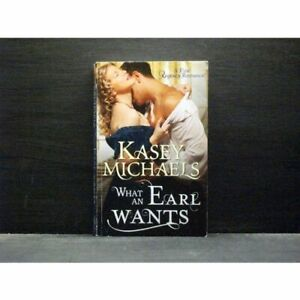 What An Earl Wants  first book in Redgraves series   By Kasey Michaels