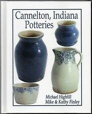 NEW First Edition CANNELTON, INDIANA POTTERIES 394 Pgs. Glossy Color Hardback