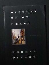 History of My Heart Robert Pinsky PBk. SIGNED VG+