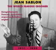 886 //JEAN SABLON 1931-1950 THE WORLD FAMOUS CROONER 2 CD + LIVRET 24 PAGES NEUF