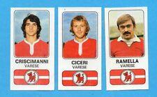 PANINI CALCIATORI 1976/77-Figurina n.526-VARESE-CRISCIMANNI+CICERI+RAMELLA-Rec
