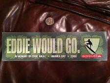 VINTAGE Eddie Would Go Quiksilver Waimea Surf Aikau 2000 Bumper Sticker