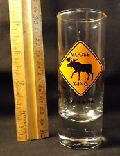 Moose Crossing (X-ing) Shooter Glass. Superb Condition. Souvenir of Canada