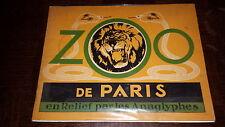 ZOO DE PARIS EN RELIEF PAR LES ANAGLYPHES