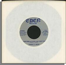 Aubrey T. Heird - Sometimes a Picker Just Can't Win + Wanna' Get High - 45 RPM