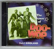 (GX955) The Dawn of Doo-Wop, Vol 2 Birdland, 25 tracks various artists - 2002 CD