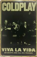 Coldplay Viva La Vida Vintage Retro Metal Sign Poster  Home Garage Pub Studio